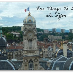 Top Free things to do in Lyon, France