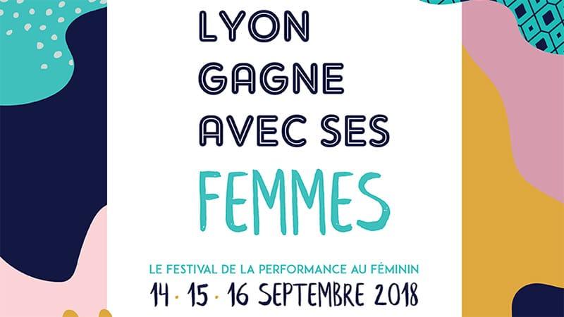 """""""Lyon Gagne avec ses femmes"""" festival"""